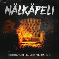 Mr. OhReally, Asad, Olli August, Dilemma, JAKOB – Nalkapeli