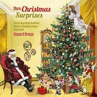 Chor des Bayerischen Rundfunks & Howard Arman – More Christmas Surprises