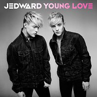 Jedward – Young Love