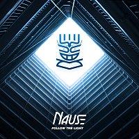 Nause – Follow The Light
