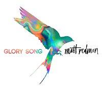 Matt Redman – Glory Song