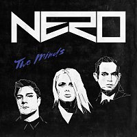 Nero – Two Minds [Remixes]