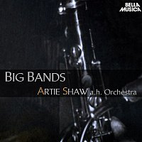 Artie Shaw – Artie Shaw and his Orchestra - Big Bands