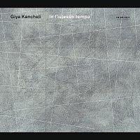 Gidon Kremer, Oleg Maisenberg, Kremerata Baltica, The Bridge Ensemble – Kancheli: In l'istesso tempo