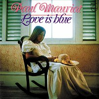 Paul Mauriat And His Orchestra – Love Is Blue