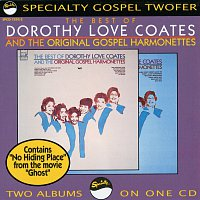 Dorothy Love Coates, The Original Gospel Harmonettes – The Best Of Dorothy Love Coates And The Original Gospel Harmonettes