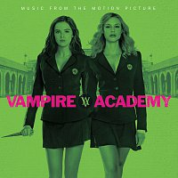 Různí interpreti – Vampire Academy [Music From The Motion Picture]