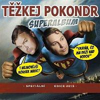 Těžkej Pokondr – Superalbum/ rozšířená verze