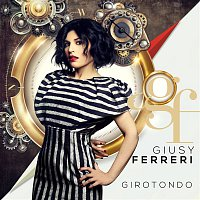 Giusy Ferreri – Girotondo