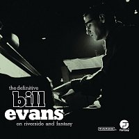 Bill Evans – The Definitive Bill Evans on Riverside and Fantasy