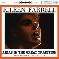 Eileen Farrell – Eileen Farrell -  Arias in the Great Tradition