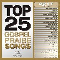 Maranatha! Gospel – Top 25 Gospel Praise Songs 2017