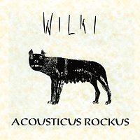 Wilki – Acousticus Rockus [Live]