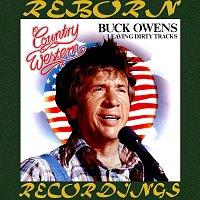 Buck Owens – Leaving Dirty Tracks (HD Remastered)