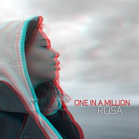 Rosa – One in a Million