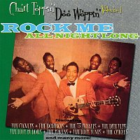 Various Artists.. – Chart Toppin' Doo Woppin' Vol. 1: Rock Me All Night Long
