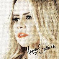 Anayle Sullivan – Anayle Sullivan