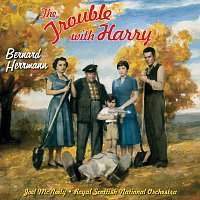 Bernard Herrmann – The Trouble With Harry [Original Motion Picture Soundtrack]