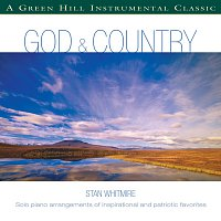 Stan Whitmire – God & Country