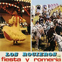 Los Rocieros – Fiesta y romería