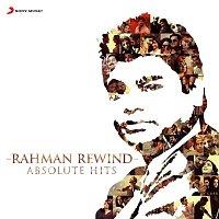 A.R. Rahman – Rahman Rewind: Absolute Hits