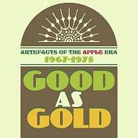 Various  Artists – Good As Gold: Artefacts Of The Apple Era 1967-1975