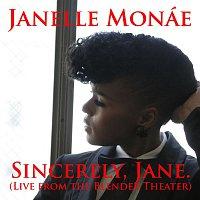 Janelle Monáe – Sincerely, Jane [Live At The Blender Theater]