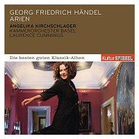 Angelika Kirchschlager, Georg Friedrich Händel, Laurence Cummings, Kammerorchester Basel – Handel: Arien