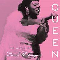 Dinah Washington – Queen: The Music Of Dinah Washington
