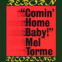 Mel Torme – Comin' Home Baby (HD Remastered)