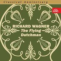 Různí interpreti – Classical Anniversary Wagner: Bludný Holanďan. Opera o 3 dějstvích (výběr)