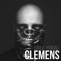 Clemens – Darlig Hardag