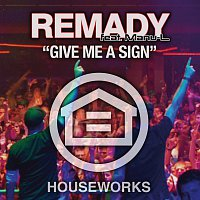 Remady, Manu L – Give Me A Sign [e-Single]