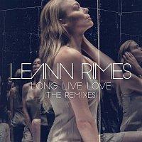 LeAnn Rimes – Long Live Love (The Remixes)