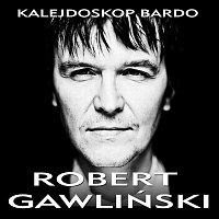 Robert Gawliński – Kalejdoskop Bardo