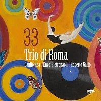 Trio di Roma – 33