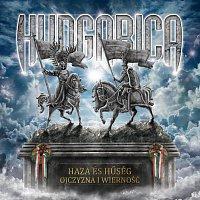 Hungarica – Haza és hűség