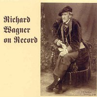 Various – Richard Wagner On Record