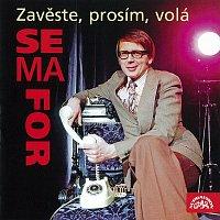 Různí interpreti – Zavěste, prosím, volá Semafor CD