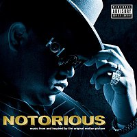 Notorious B.I.G. – NOTORIOUS Music From and Inspired by the Original Motion Picture (Explicit)