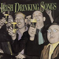 The Clancy Brothers, The Dubliners – IRISH DRINKING SONGS