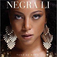 Negra Li – Tudo De Novo
