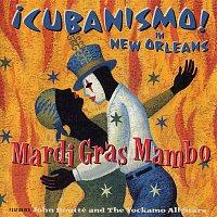 Cubanismo – Mardi Gras Mambo - !Cubanismo! In New Orleans Featuring John Boutté And The Yockamo All-Stars