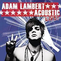 Adam Lambert – Acoustic Live!