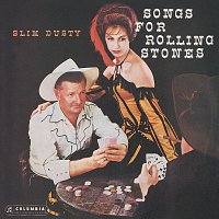 Slim Dusty – Songs For Rolling Stones