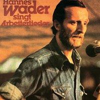 Hannes Wader – Hannes Wader singt Arbeiterlieder