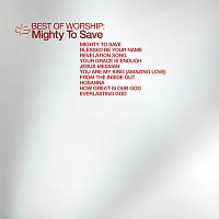 Maranatha! Praise Band – Best Of Worship - Mighty To Save