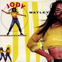 Jody Watley – You Wanna Dance With Me?