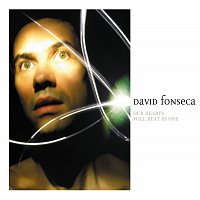 David Fonseca – Our Hearts Will Beat As One