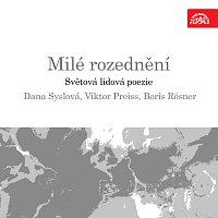Viktor Preiss, Boris Rösner, Dana Syslová – Milé rozednění. Světová lidová poezie